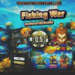 เกมยิงปลา Fishing War